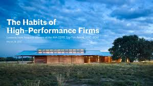Top Architecture Firms 2016 The Habits Of High Performance Firms Aia