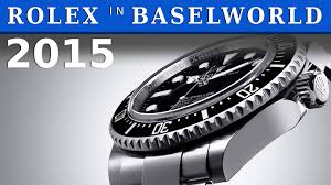 rolex ads 2015 rolex basilea 2015 new watches rolex baselworld 2015 youtube