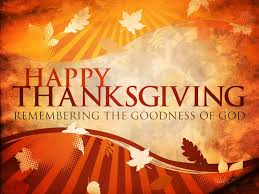 thanksgiving happy thanksgiving remembering the goodness of god