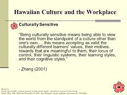 hawaiian culture and the workplace a presentation of cultural