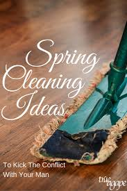 spring cleaning ideas kick conflict