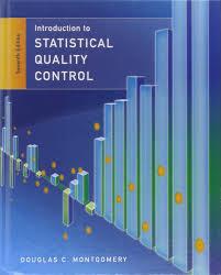 statistical quality control douglas c montgomery 9781118146811