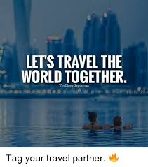 travel partner images Letstravel the world together the classy gentleman tag your travel png