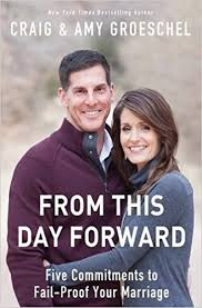 Marriage Caption From This Day Forward Five Commitments To Fail Proof Your
