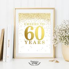 60 letters for 60th birthday cheers to 60 years set of 2 printables 60th birthday decor