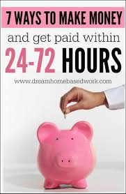 How To Earn Money From 7 Ways To Make Money Online And Get Paid Within 24 72 Hours 72