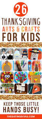 craft ideas for kids for thanksgiving best 25 thanksgiving arts and crafts ideas on pinterest