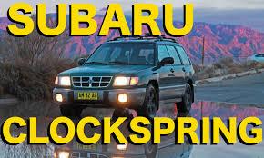 toyota subaru 1998 how to replace clockspring subaru forester 1998 2002 youtube