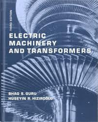 electric machinery and transformers bhag s guru huseyin r