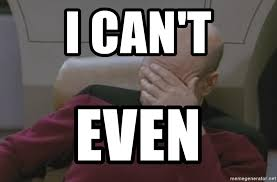 Jean Luc Picard Meme Generator - i can t even jean luc picard face palm meme generator