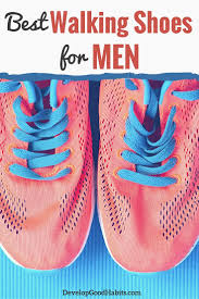 5 best walking shoes for men our 2018 shoe review