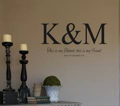 wall decal monogram initials beloved friend song of solomon 5 36 wall decal monogram initials beloved friend song of solomon scripture bible verse vinyl wall decal personalized wall quotes wedding by landbgraphics on