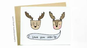 funny greeting card i love you deerly anniversary card i