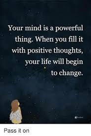 Positive Thinking Meme - 25 best memes about positive thoughts positive thoughts memes