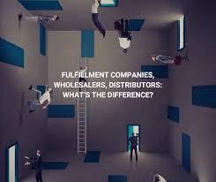 fulfillment companies wholesalers distributors what u0027s the