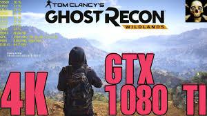 ghost recon wildlands 4k ultrahd gtx 1080 ti fps performance ultra