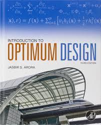 introduction to optimum design jasbir arora 9780123813756 books
