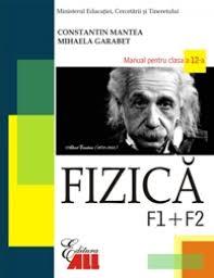 manual fizica f1 f2 clasa a 12 a