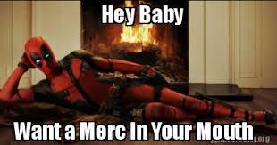 Deadpool Meme Generator - meme creator hey baby want a merc in your mouth meme generator at