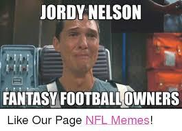 Nelson Meme - jordy nelson fantasy footballowners like our page nfl memes