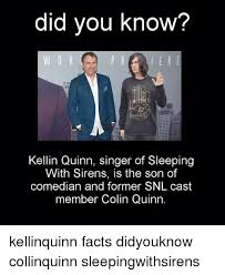 Kellin Quinn Meme - did you know kellin quinn singer of sleeping with sirens is the