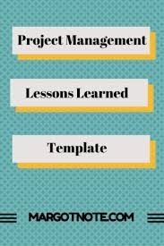 project management lessons learned template project management