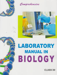 comprehensive laboratory manual in biology for class xii new