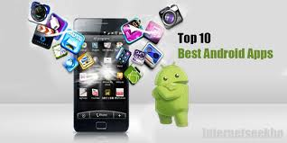 best android apps top 10 best android apps of may 2016 internetseekho