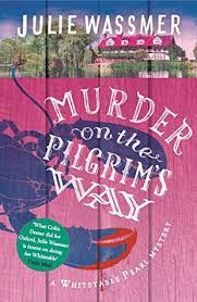 the pilgrims book murder on the pilgrims way by julie wassmer
