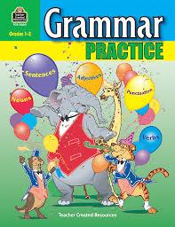 grammar practice for grades 1 2 tcr3620 teacher created resources