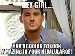Channing Tatum Meme - funny lularoe memes memeologist com