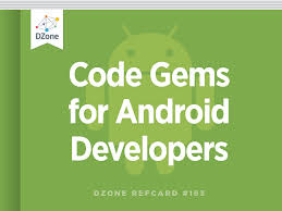 code gems for android developers dzone refcardz