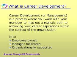 hr development plan template what is career development what is career development career