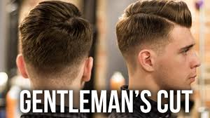 men u0027s haircut for 2016 modern gentleman u0027s haircut u0026 style youtube