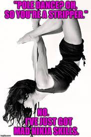 Pole Dance Meme - imgflip