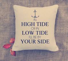 wedding quotes nautical s day in high tide pillow cover wedding anchor