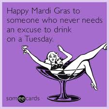 Fat Tuesday Meme - mardi gras 2018 best gifs funny quotes sayings