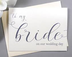 To My Bride Card I Can U0027t Wait To Marry You Card Wedding Day Card Bride