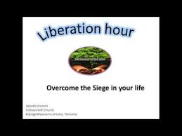 siege liberation liberation hour apostle vincent overcome the siege in your