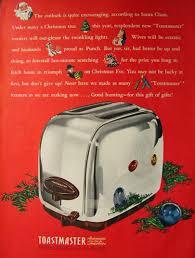 Toastmaster Toaster 1946 Toastmaster Vintage Toaster Ad Vintage Appliance Ads