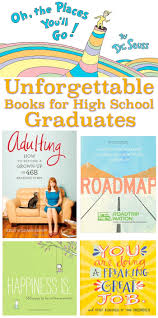 books for high school graduates kids books that make great graduation gifts high school