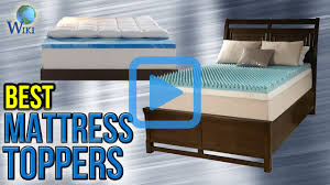 Bed Topper Comparison Of Mattress Top 10 Mattress Toppers Of 2017 Video Review