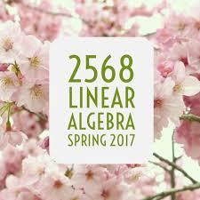 2568 linear algebra spring 2017 u2013 problems in mathematics