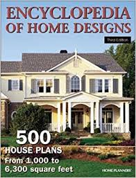 encyclopedia of home designs 500 house plans from 1 000 to 6
