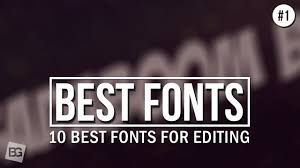 10 best fonts for editing 1