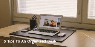 Organized Desks 6 Tips To An Organized Desk Cj Office Furniture