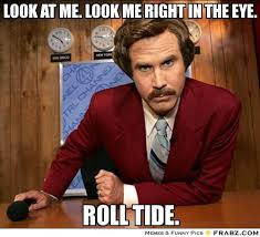 Roll Meme - roll tide quotes inspiration pinterest roll tide alabama