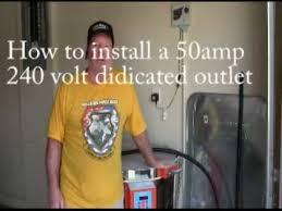 installing a 50 amp 240 volt outlet 28 youtube