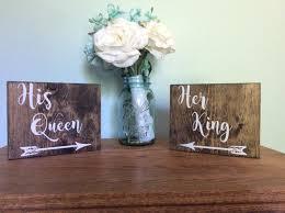 his queen her king wedding table sign wedding decor wedding