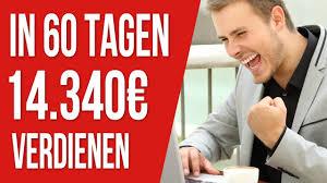 als immobilienmakler in nur 60 tagen 14 340 u20ac geld verdienen youtube